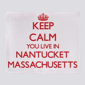 Keep calm you live in Nantucket Mass Throw Blanket