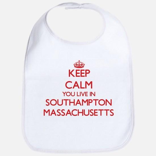 Keep calm you live in Southampton Massachusett Bib