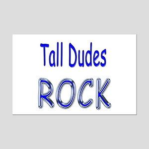 Tall Dudes Rock Mini Poster Print