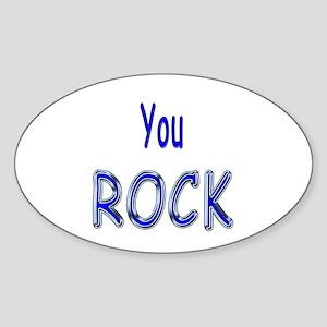 You Rock Oval Sticker