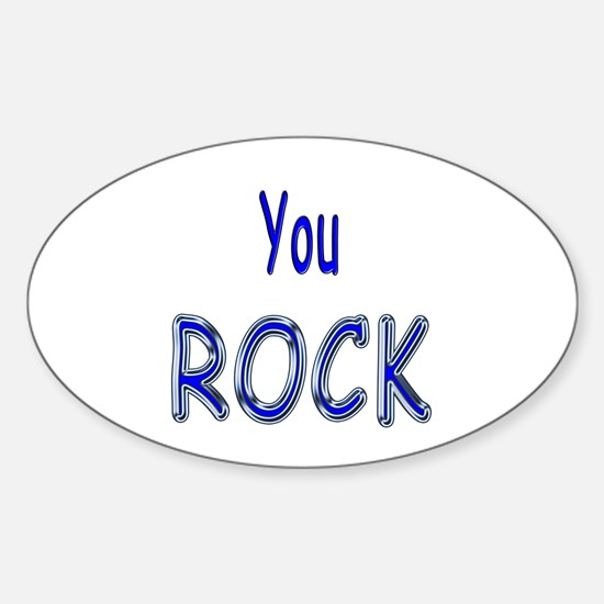You Rock Oval Decal