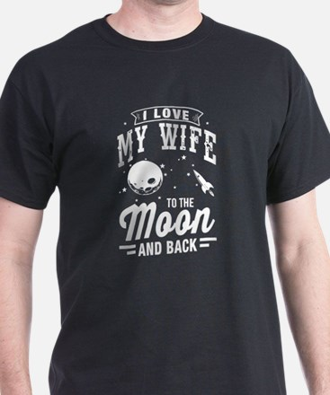 I Love My Wife To The Moon and Back T-Shirt