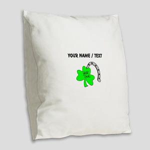Custom Good Luck Burlap Throw Pillow