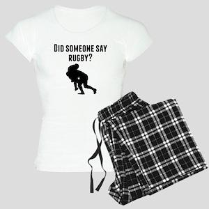 Did Someone Say Rugby Pajamas