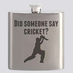 Did Someone Say Cricket Flask