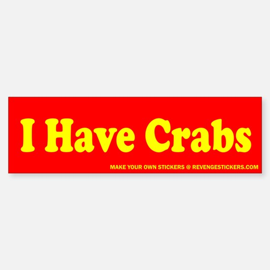 I Have Crabs - Revenge Car Car Sticker