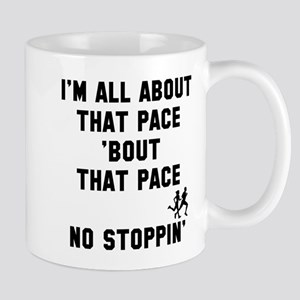 All about that pace Mug