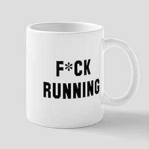 F*ck Running Mug