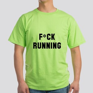 F*ck Running Green T-Shirt