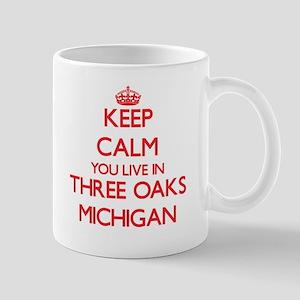 Keep calm you live in Three Oaks Michigan Mugs