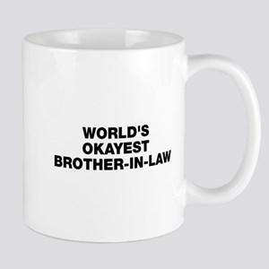 World's Okayest Brother-In-Law Mug