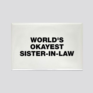 World's Okayest Sister-In-Law Rectangle Magnet