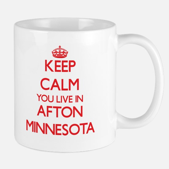 Keep calm you live in Afton Minnesota Mugs