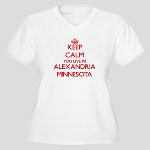 Keep calm you live in Alexandria Plus Size T-Shirt