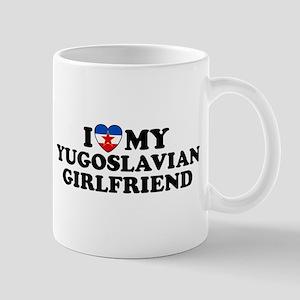 I Love My Yugoslavian Girlfriend Mug