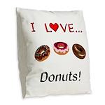 I Love Donuts Burlap Throw Pillow