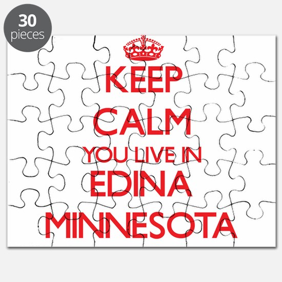 Keep calm you live in Edina Minnesota Puzzle