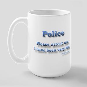 Please arrest me Large Mug