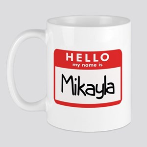 Hello Mikayla Mug