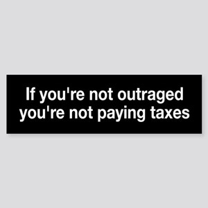 High Taxes Bumper Bumper Sticker