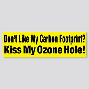 Kiss My Ozone Hole! Yellow Bumper Sticker