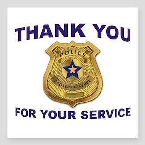 "POLICE THANKS Square Car Magnet 3"" x 3"""
