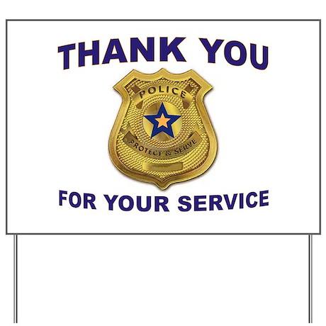 POLICE THANKS Yard Sign