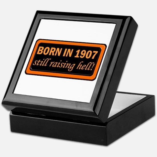 Born in 1907, Still Raising Hell Keepsake Box