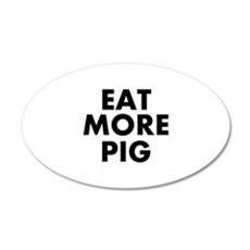 Eat More Pig Wall Decal