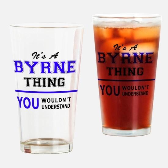 Cute Byrne Drinking Glass