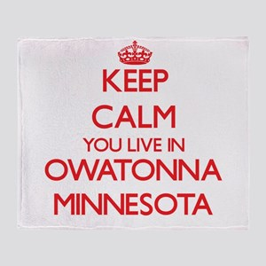Keep calm you live in Owatonna Minne Throw Blanket
