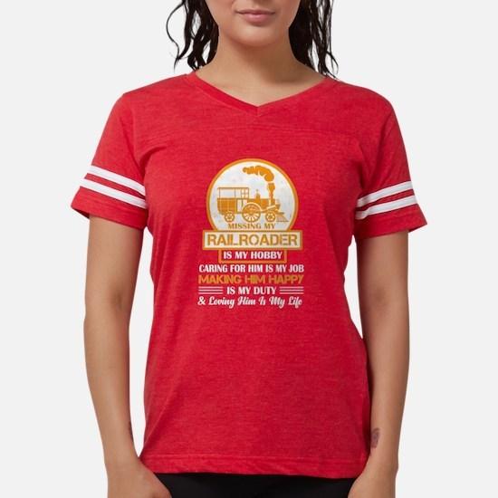 Missing My Railroader T Shirt T-Shirt