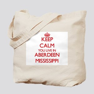 Keep calm you live in Aberdeen Mississipp Tote Bag