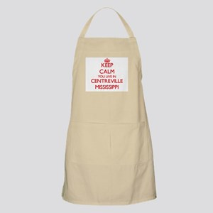 Keep calm you live in Centreville Mississipp Apron
