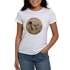A Brittany Is A Better Bird Dog Women's T-Shirt