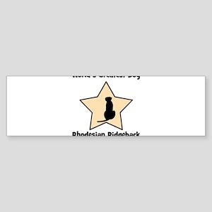 Worlds Greatest Rhodesian Rid Bumper Sticker