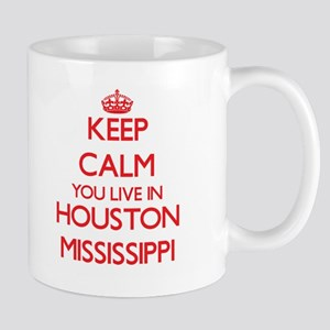 Keep calm you live in Houston Mississippi Mugs