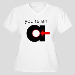 You're an A-Hole Women's Plus Size V-Neck T-Shirt