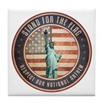 Stand For The Flag Tile Coaster