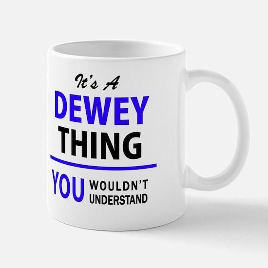 Cute Dewey Mug