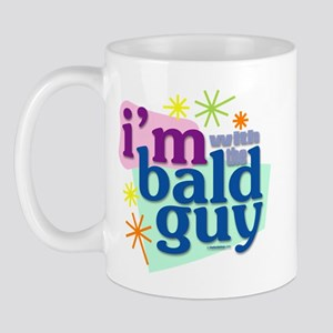 I'm with the bald guy Mug