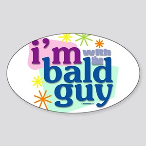 I'm with the bald guy Oval Sticker