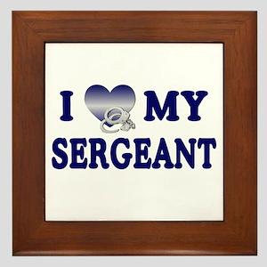 Love My Sergeant Framed Tile