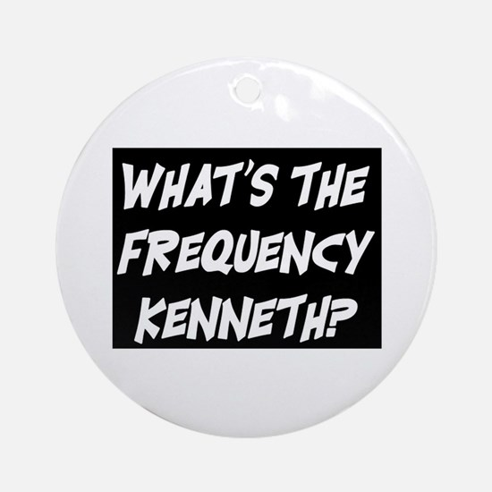 WHAT'S THE FREQUENCY? Ornament (Round)