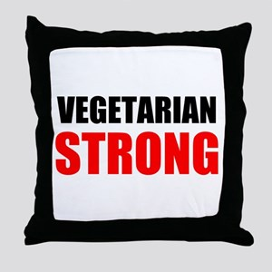 Vegetarian Strong Throw Pillow