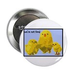 """We're Not Food: Chickens 2.25"""" Button (10 pack)"""