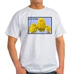 We're Not Food: Chickens Light T-Shirt