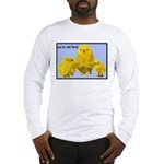 We're Not Food: Chickens Long Sleeve T-Shirt