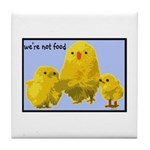 We're Not Food: Chickens Tile Coaster