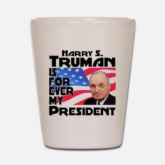 Truman 4ever Shot Glass